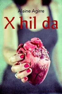 """Harixa emoten: Alaine Agirre, """"X hil da"""""""