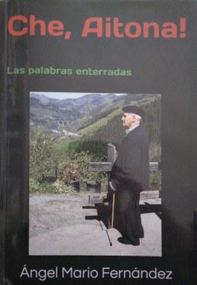 "Presentación del libro ""Che, aitona! Las palabras enterradas"""
