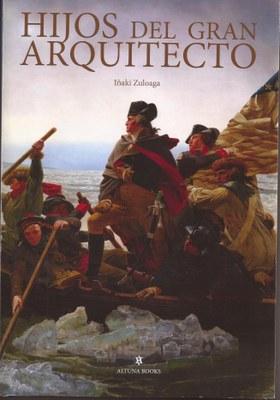 """Presentación del libro """"Hijos del Gran Arquitecto"""""""