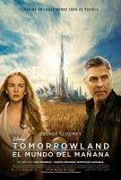 Tomorrowland. La tierra del mañana.