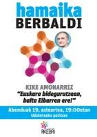 """Bajo el nombre """"Euskara bidegurutzean, baita Eibarren ere"""", Kike Amonarriz ofrecerá una charla el próximo martes, 19 de diciembre, en el patio del Ayuntamiento"""