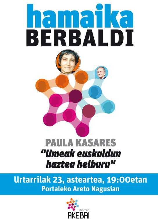 Bajo el título 'Umeak euskaldun haztea helburu', Paula Kasares ofrecerá una conferencia el 23 de enero en Portalea