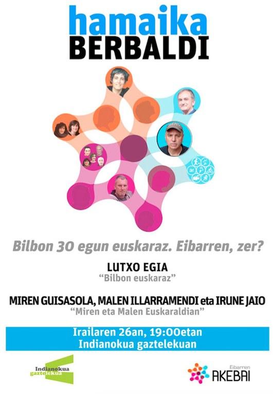 "El gazteleku Indianokua acogerá este miércoles, 26 de septiembre, la charla en euskera titulada ""Bilbon 30 egun euskaraz. Eta Eibarren, zer?"""