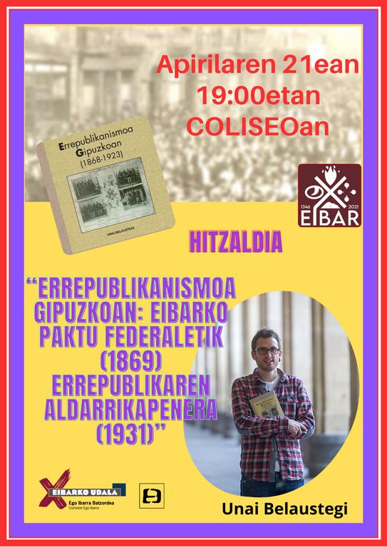 Apirilaren 21eko hitzaldia: Eibarrek 675 urte, Errepublikak 90.