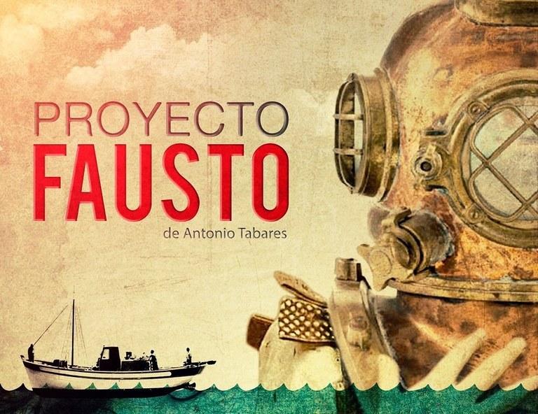 """Cartel de la obra """"Proyecto Fausto""""."""