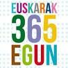 Día Internacional del Euskera: Euskeriak 365 egun Eibarren