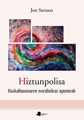 Hoy charla de Jon Sarasua sobre el libro Hiztunpolisa en Portalea