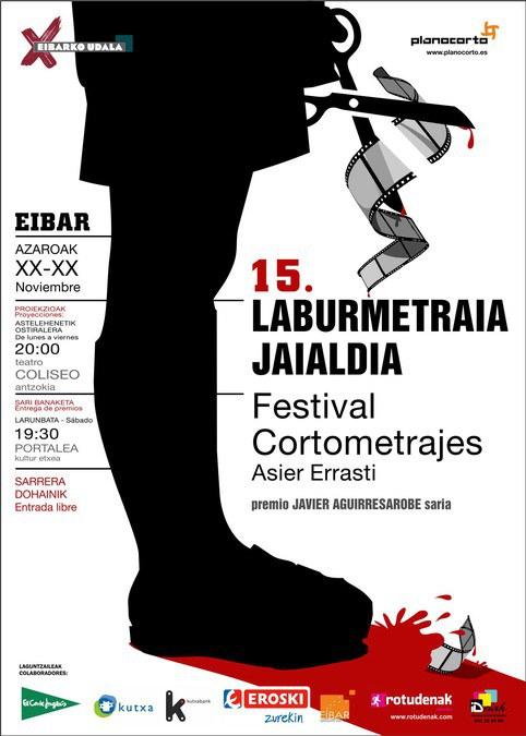 """XV Festival De Cortometrajes de Eibar""""Asier Errasti"""""""
