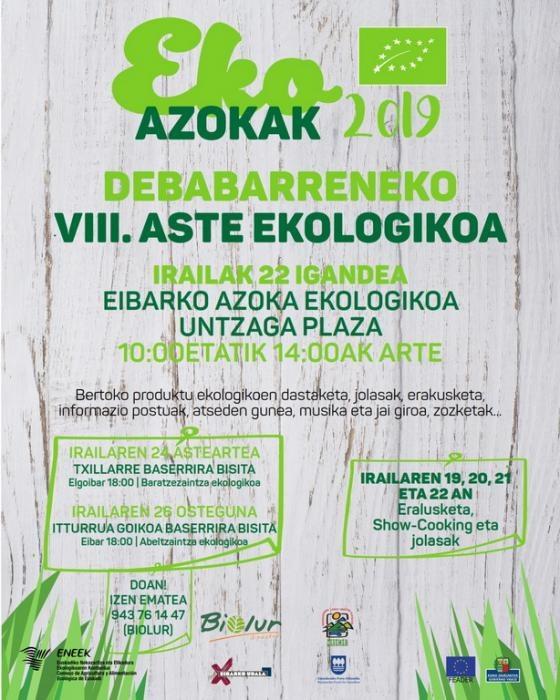 Untzaga plazak Debabarreneko Azoka Ekologikoaren VIII. edizioa hartuko du igandean