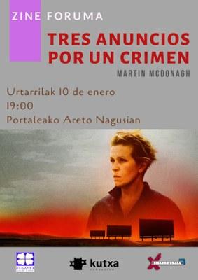 Zine-Foruma: Tres anuncios por un crimen @ Portaleko areto nagusia