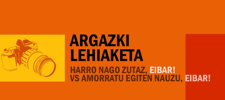 Harro nago zutaz, Eibar! vs Amorratu egiten nauzu, Eibar! argazki-lehiaketa