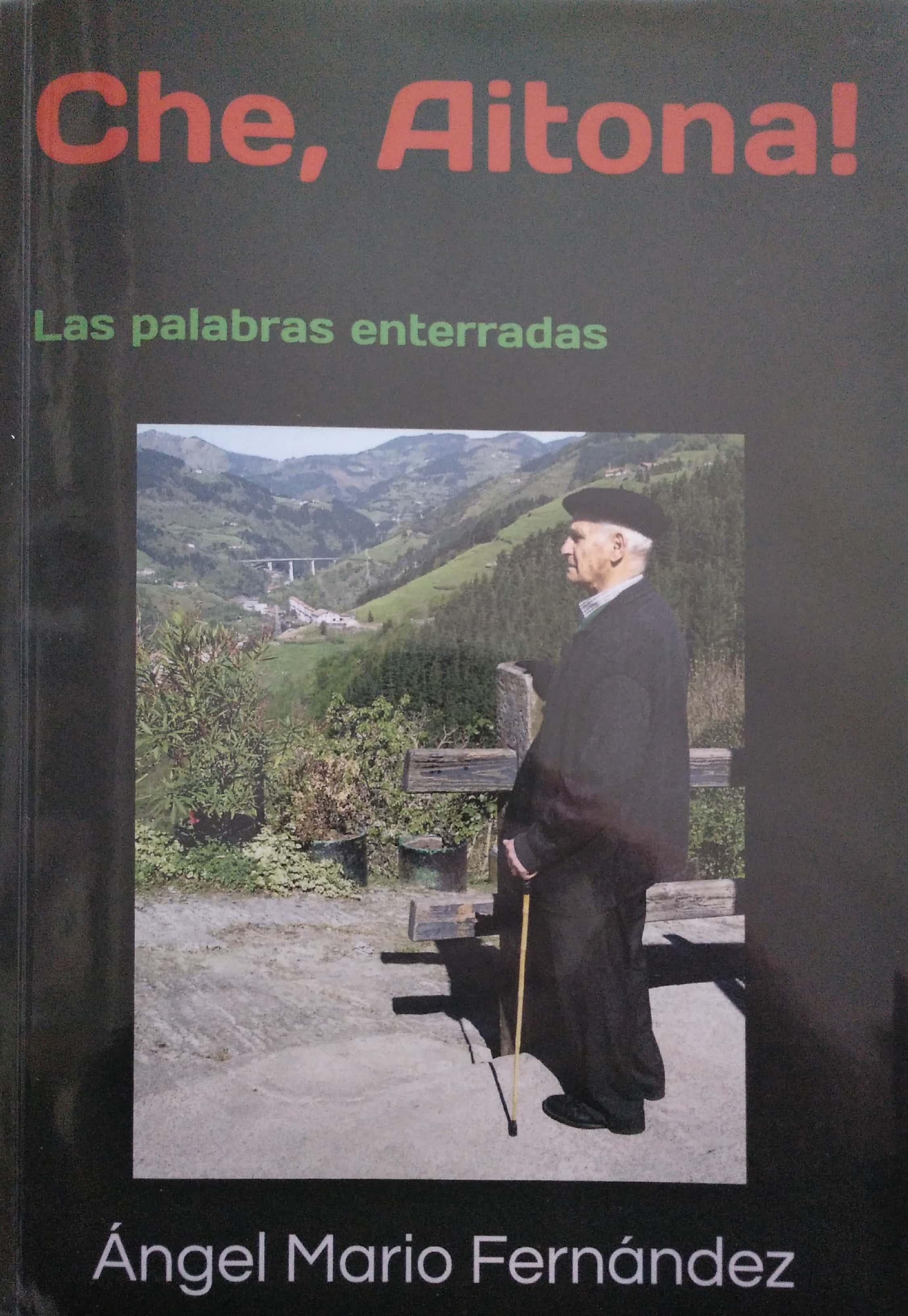 """Che, aitona! Las palabras enterradas"" liburuaren aurkezpena (Angel Mario Fernandez) @ Portalea. Areto Nagusia"