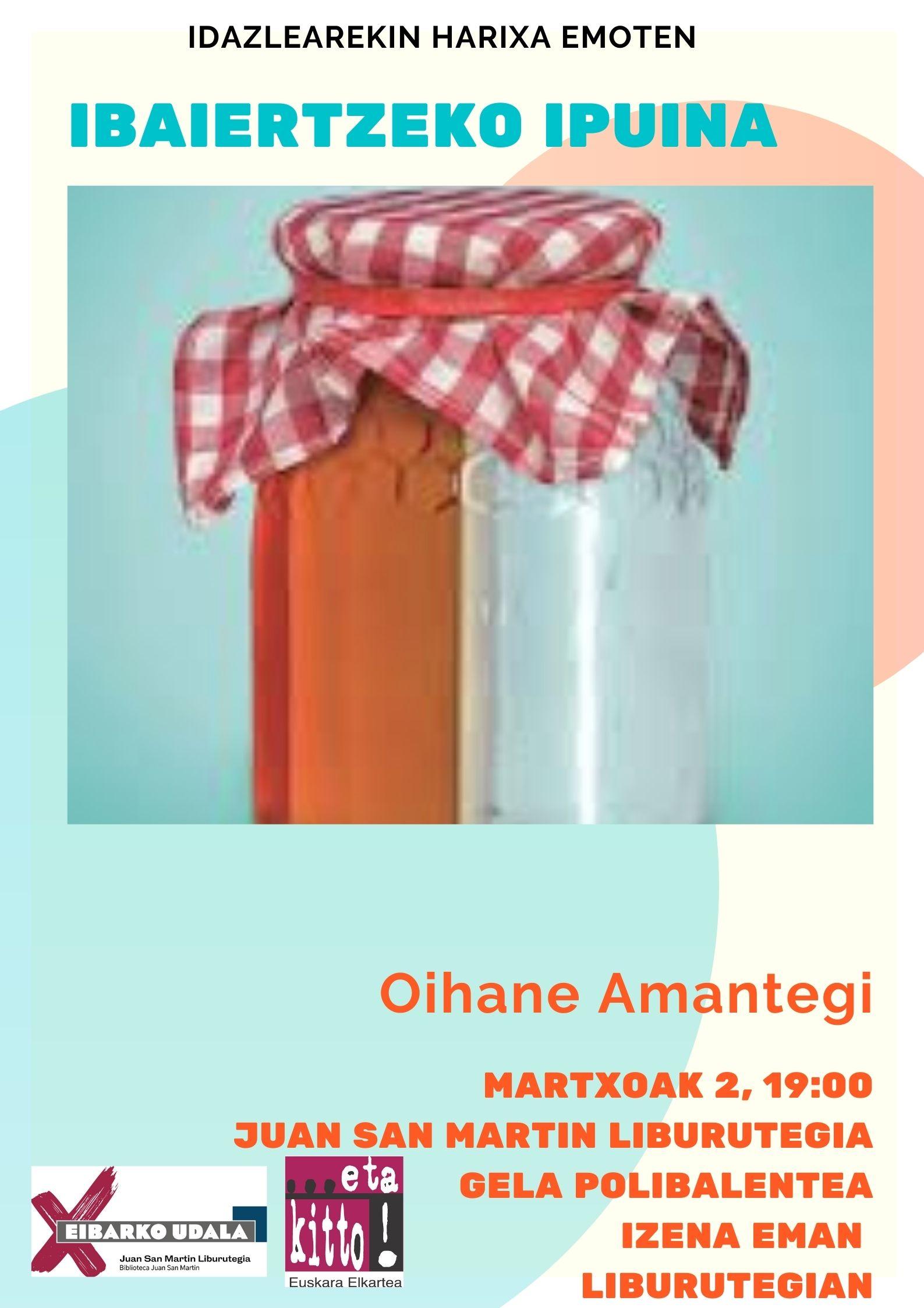 Idazlearekin harixa emoten: Oihane Amantegi