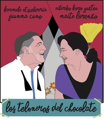 Los teloneros del chocolate