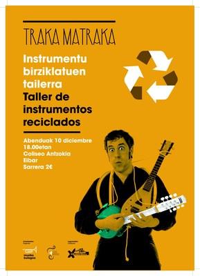 Instrumentu birziklatuen tailerra (TRAMATRAKA) @ Coliseo Antzokian