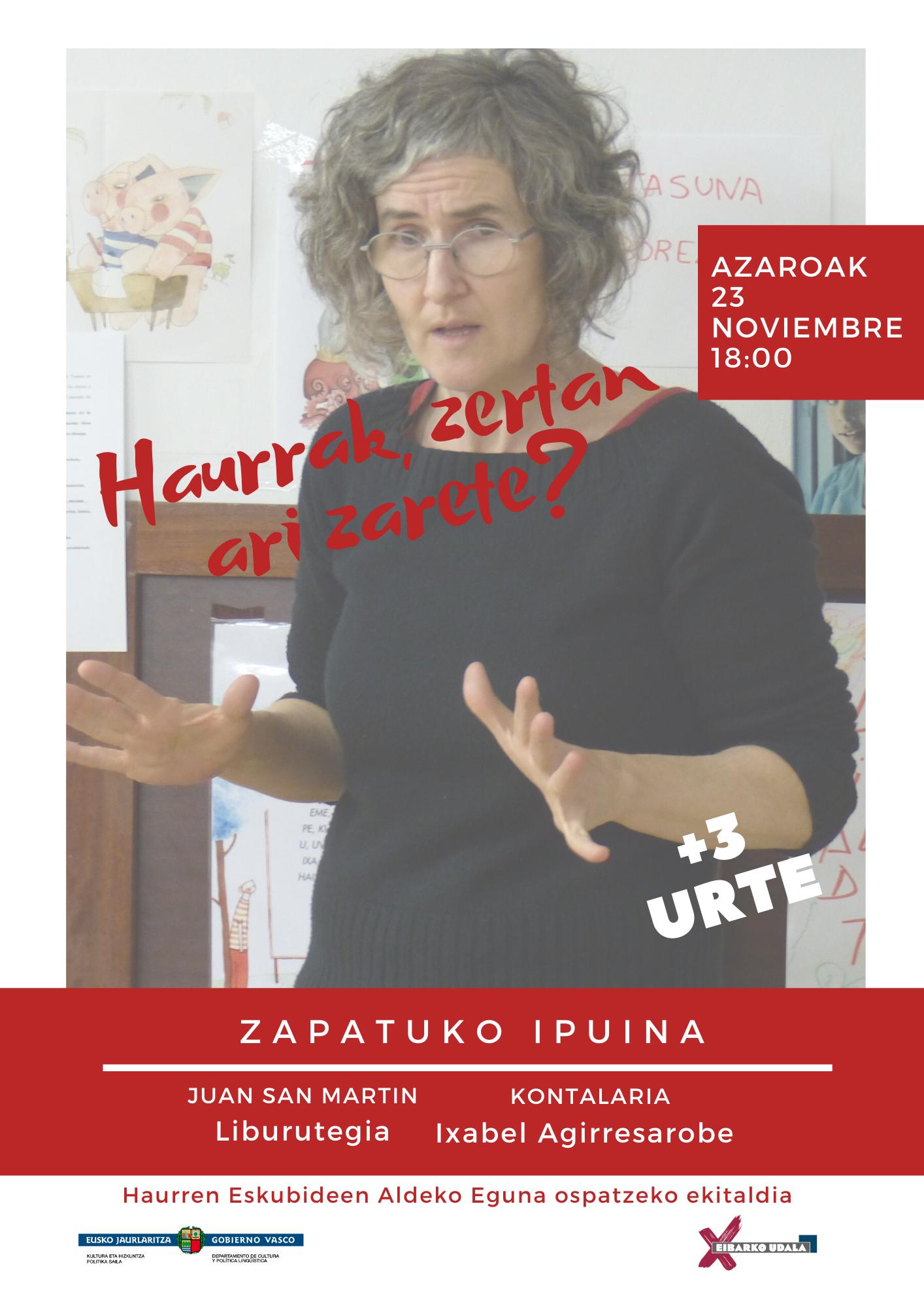 """Zapatuko ipuina: """"Haurrak, zertan ari zarete?"""""""