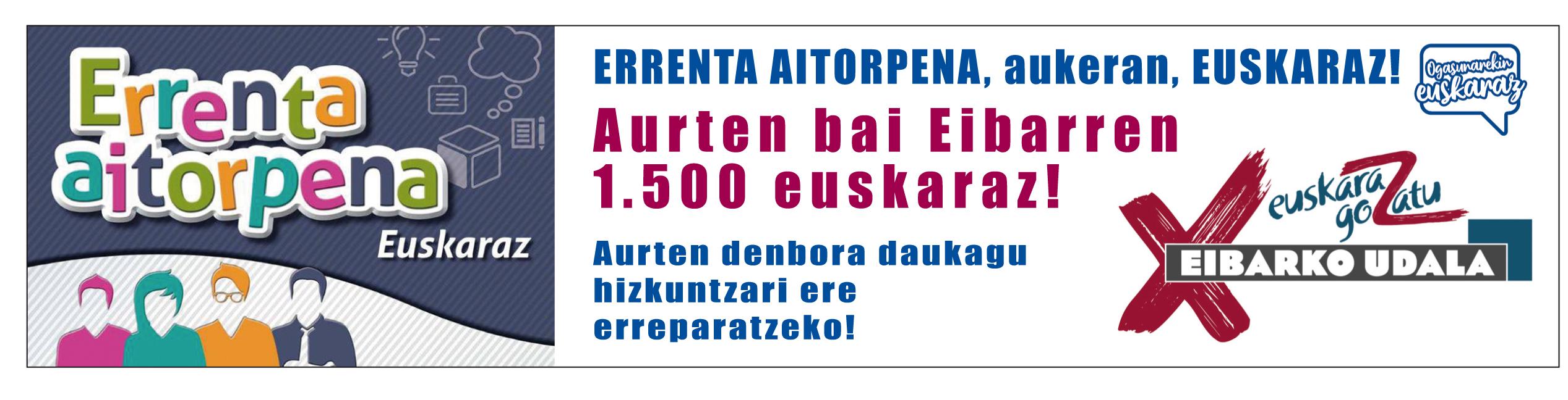 """""""Aurten bai, Eibarren 1.500 euskaraz!"""" lelopean abiatu du udalak errenta aitorpena euskaraz egiteko kanpaina."""