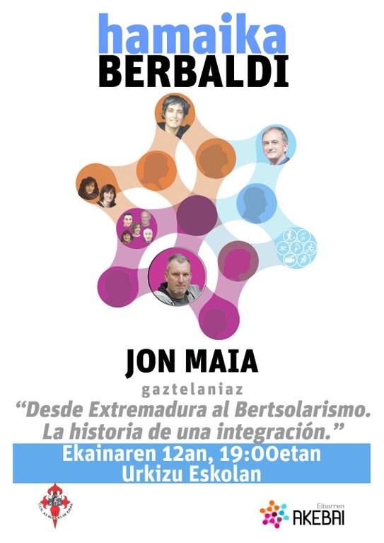 """""""Desde Extremadura al Bertsolarismo. La historia de una integración"""" hitzaldia eskainiko du gaur, hilak 12, Jon Maiak, Urkizu Eskolan"""