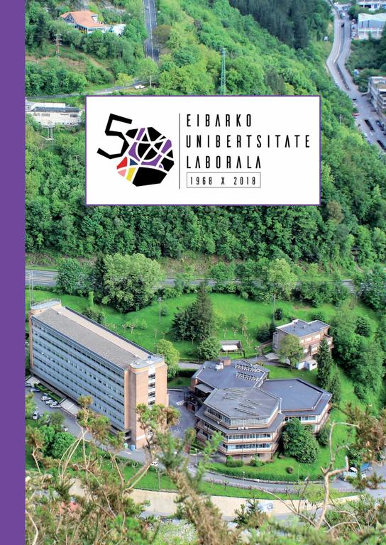 Eibarko Unibertsitate Laborala 1968-2018 liburua webgune honetan.