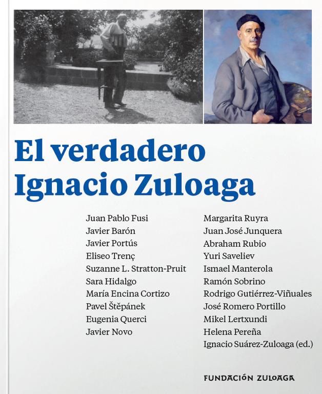 """""""El verdadero Ignacio Zuloaga"""" (Fundación Zuloaga, 2021)"""